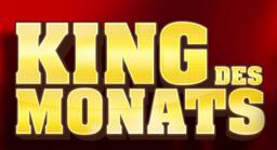 King des Monats